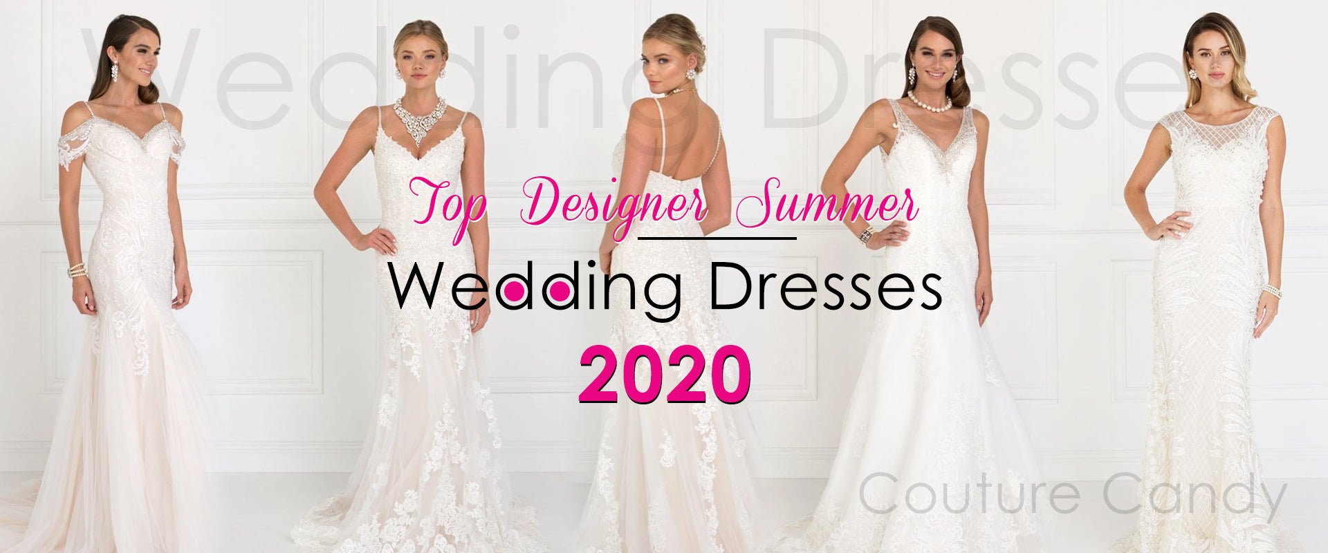 Top Designer Summer Wedding Dresses & Trends for 2020