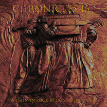 Load image into Gallery viewer, CHRONICLES 16: A PSALM IN ROCK (Compact Disc)