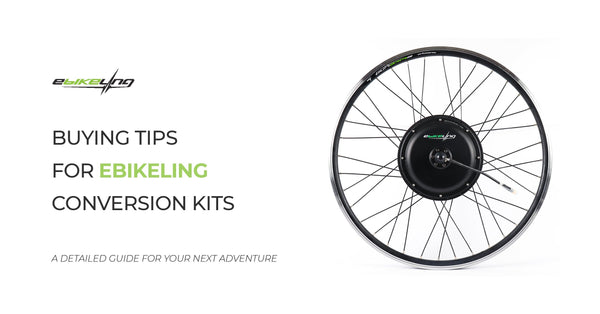 Buying Tips for Ebikeling Ebike Conversion Kits Ebikeling