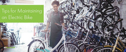 Tips for Maintaining an Electric Bike Ebikeling