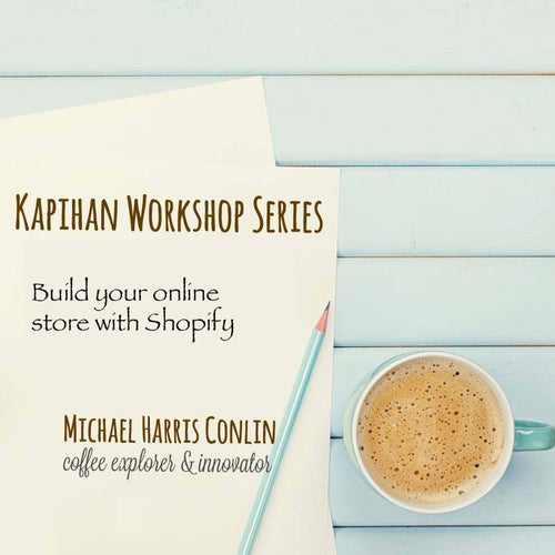 Kapihan Workshop: How to build your online store with Shopify