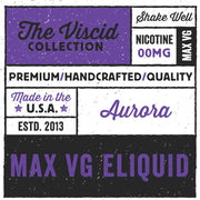 Aurora eLiquid The Viscid Collection | Rasta Vapors