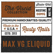 Rusty Nails eLiquid The Viscid Collection | Rasta Vapors