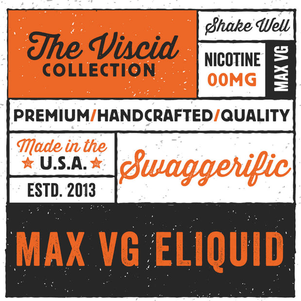 Swaggerific eLiquid The Viscid Collection | Rasta Vapors