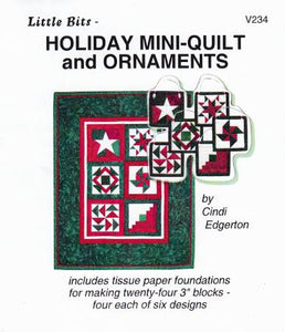 Little Bits Holiday Mini-Quilt and Ornaments Pattern