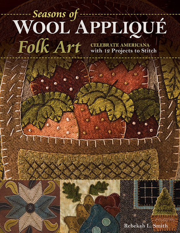 Seasons of Wool Applique Book