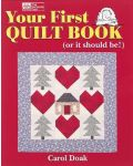 Your First Quilt Book