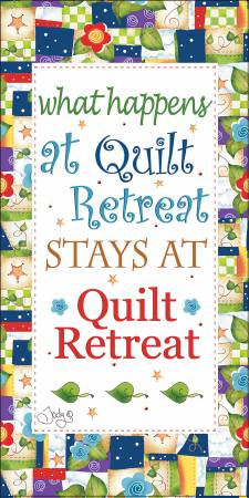 What Happens at Quilt Retreat Panel