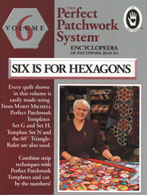 Volume 6 - Six is for Hexagons