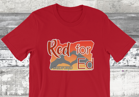 Oregon Red for Ed #REDFORED Teacher Tee T-shirt