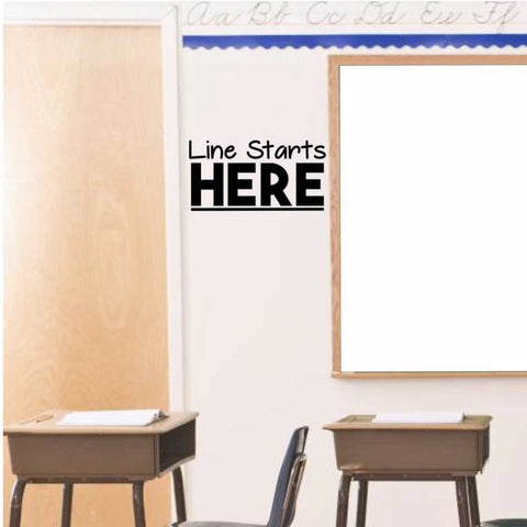 Line Starts Here Vinyl Decal Classroom Floor or Wall Decal
