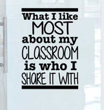 What I like most about My Classroom Wall Decal School