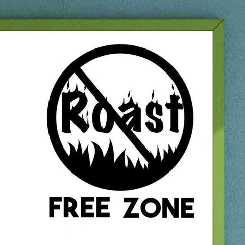 Roast Free Zone Wall Vinyl Decal