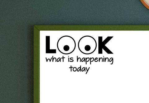 LOOK What is Happening Today Vinyl Decal Classroom Decal Teacher Decal