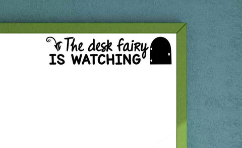 The Desk Fairy is Watching Classroom Decal Teacher Decal Classroom