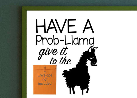 Have a Prob-Llama Give it to the Llama Classroom Management Wall vinyl