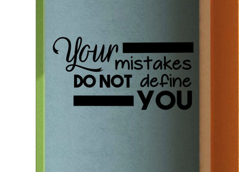 Your mistakes DO NOT define YOU Classroom Door Vinyl Wall Decal
