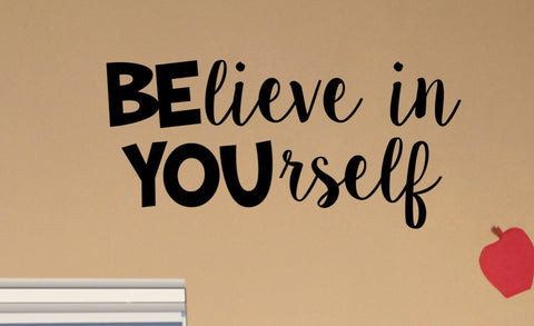 BElieve in YOUrself Classroom Door Vinyl Wall or Door Decal