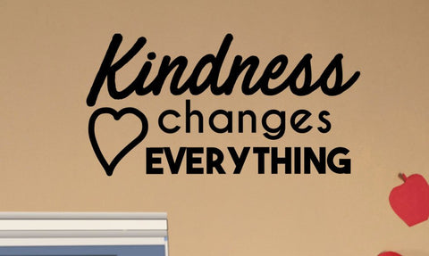 Kindness changes EVERYTHING Classroom Door Vinyl Wall Decal