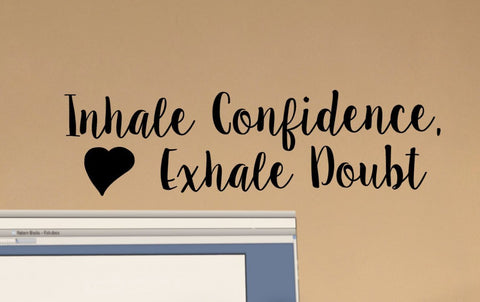 Inhale Confidence, Exhale Doubt Classroom Door Vinyl Wall Decal