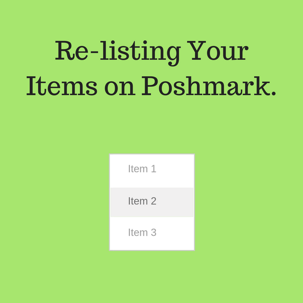 Tips For Re-listing Stale Items On Poshmark