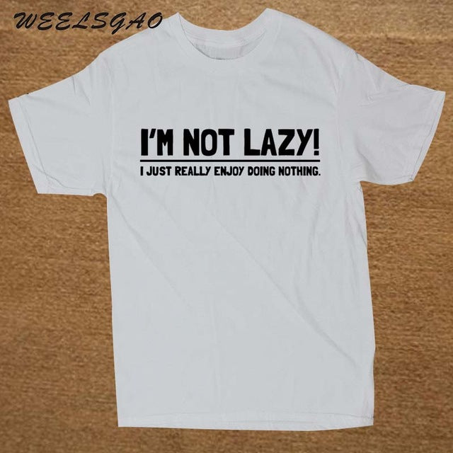 7c5ea4ce2 ... I'M NOT LAZY FUNNY PRINTED MENS T SHIRT DOING NOTHING SLOGAN NOVELTY T-  ...