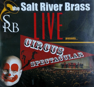"Salt River Brass presents ""Circus Spectacular"""