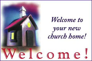 """Welcome to your new church home."" Christian Postcards"