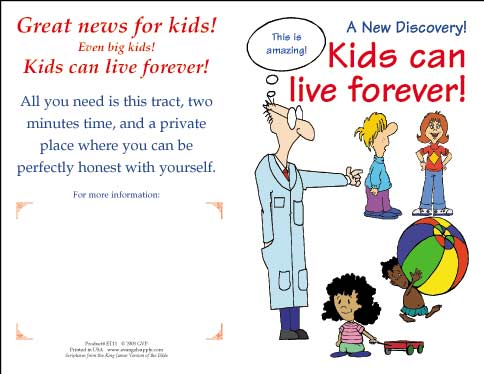 Kids can live forever!