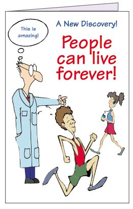 People can live forever