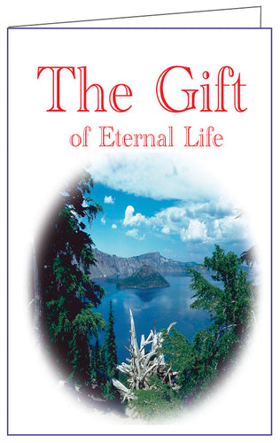 The Gift of Eternal Life