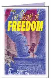 The Secret of Freedom
