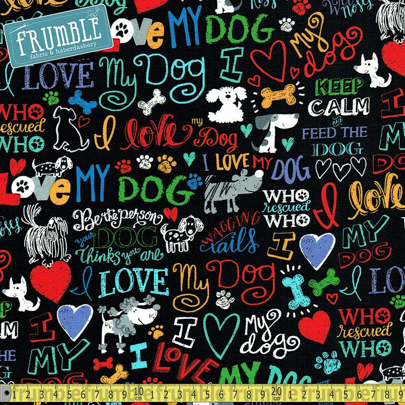 I Love My Dog Black Fabric by Timeless Treasures