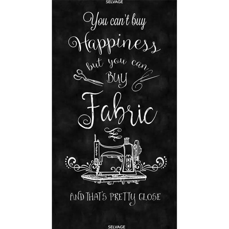 Cant Buy Happiness 60cm Panel Black Fabric by Timeless Treasures
