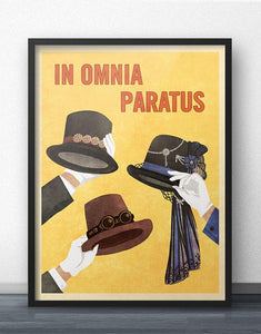 In Omnia Paratus Steampunk Hats Poster