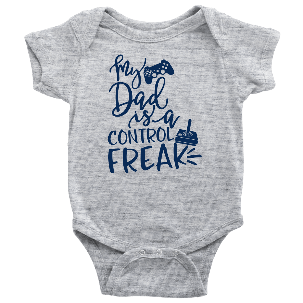 """My Dad Control Freak"" Baby Bodysuit (NB-24M) - S&G Collections"
