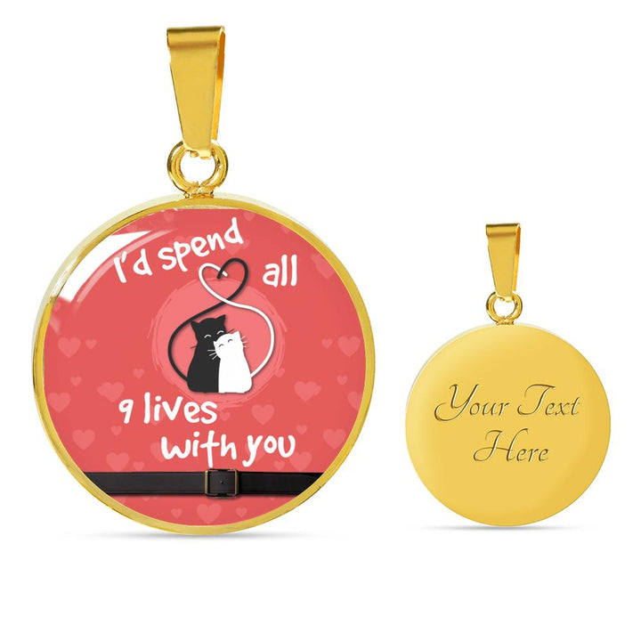 """I'D SPEND ALL 9 LIVES WITH YOU"" LUXURY CIRCLE NECKLACE - PupZeon"