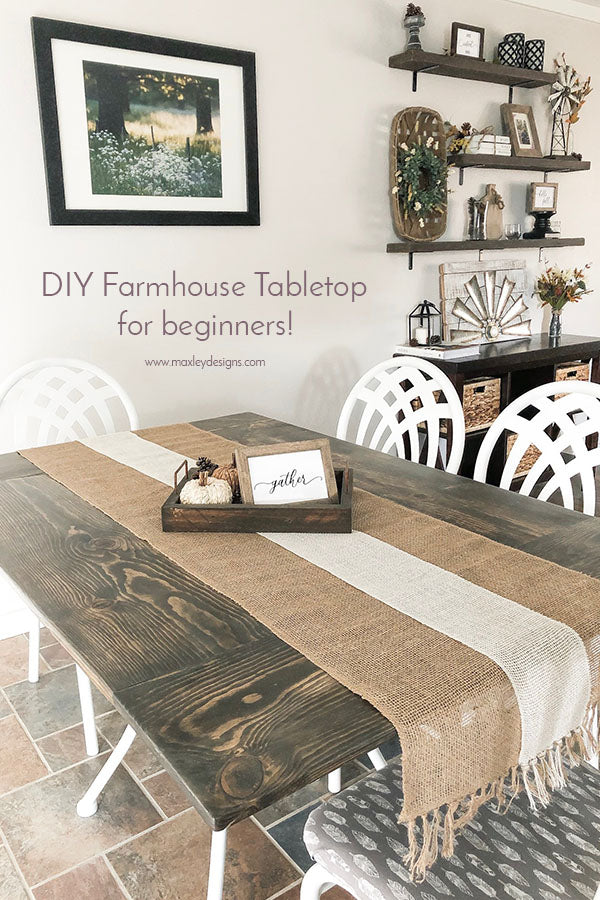 DIY Farmhouse Tabletop