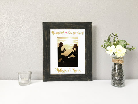 He Asked She Said Yes Engagement Personalized Photo Mat with Black Chalk Paint Picture Frame