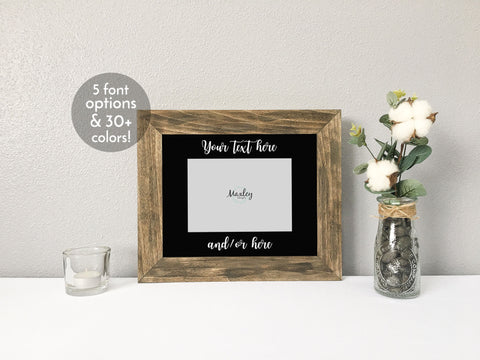 Your Text Here Personalized Photo Mat with Rustic Barnwood Finish Picture Frame