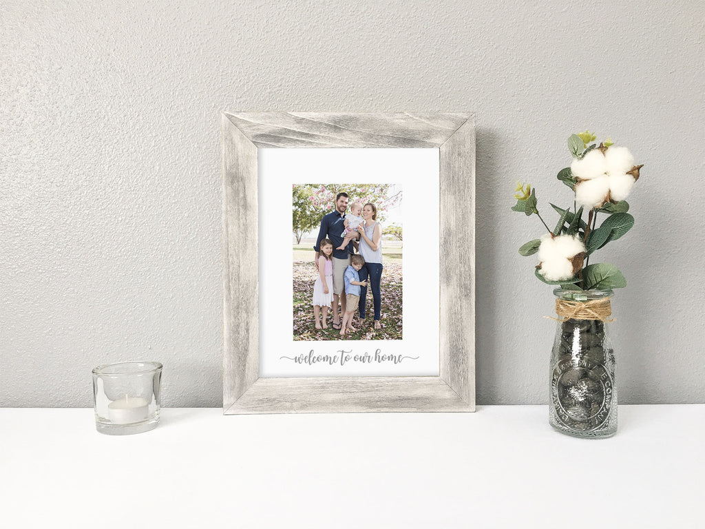 Welcome to our Home White Photo Mat, Classic Gray Stained Wood Picture Frame, Farmhouse Decor, Housewarming Gift, Housewarming Gift for Farmhouse Lover