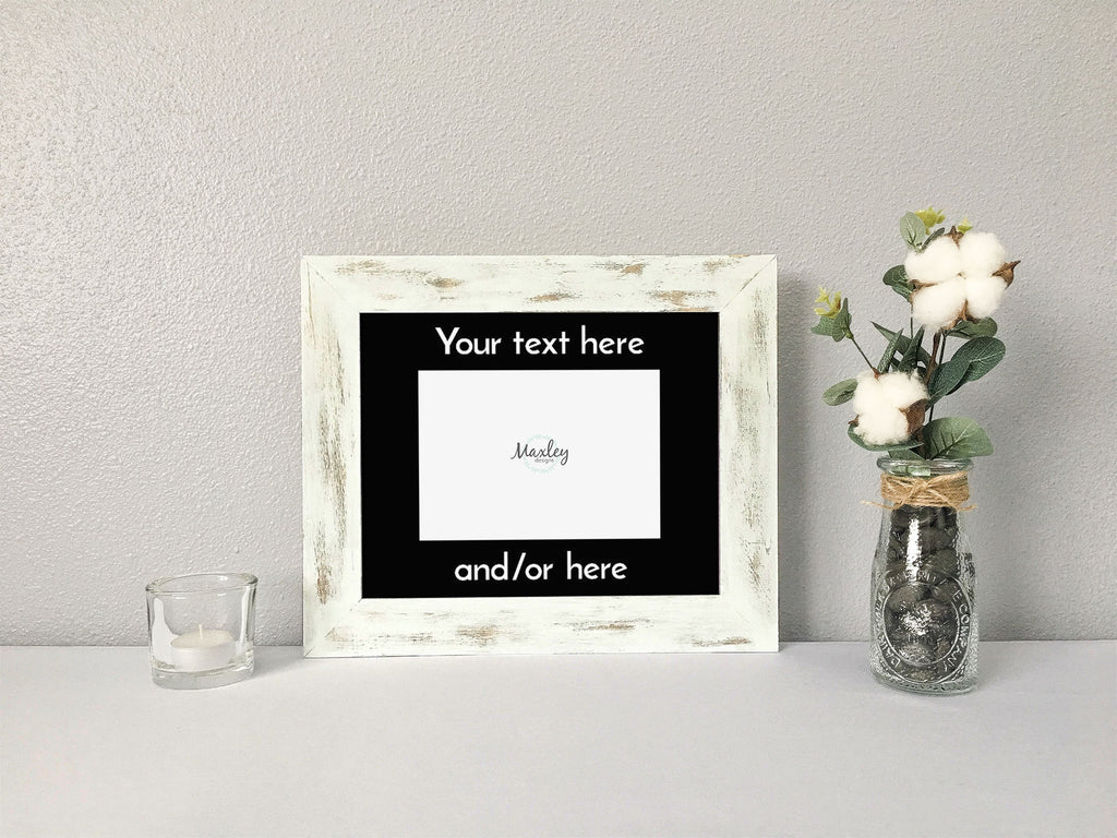 Your Text Here Personalized Custom Photo Mat, 5 Font Options, Choose Your Text, Distressed Chalk Paint Wood Picture Frame, Rustic Picture Frame, Personalized Picture Frame, Customizable Font Picture Frame