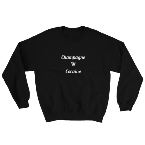 Champagne 'N' Cocaine Black Sweatshirt