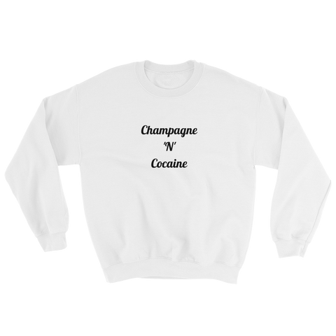 Champagne 'N' Cocaine White Sweatshirt