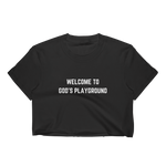 Welcome To God's Playground Crop Tee Black