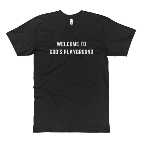 Welcome To God's Playground Tall Tee Black