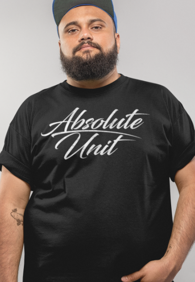 funny absolute unit meme t-shirt