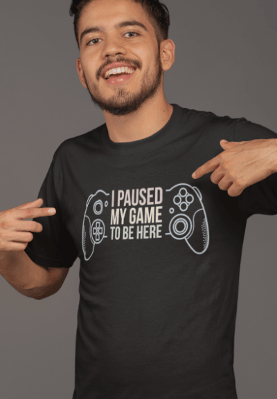 i paused my game to be here funny gaming t-shirt
