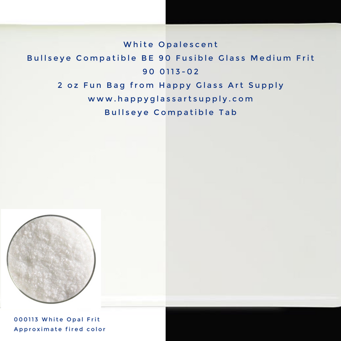 000113-0002-F White Opalescent Opal Medium Frit Bullseye Compatible Fusible Happy Glass Art Supply www.happyglassartsupply.com