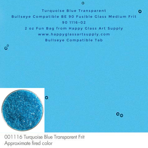 001116-0002-F Turquoise Blue Transparent Medium Frit BE90 BE 90 Bullseye Compatible Fusible Happy Glass Art Supply www.happyglassartsupply.com